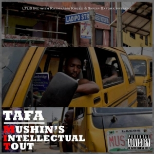 Tafa - Mushin Laureate ft Adewale